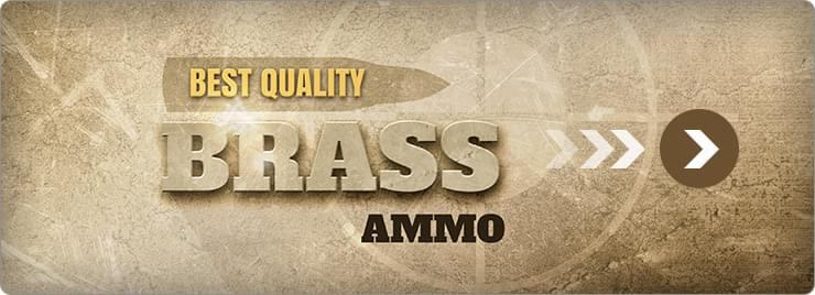 Best Quality - Brass Ammo
